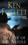 The Eye Of The Needle - Ken Follett