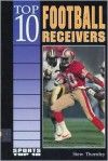 Top 10 Football Receivers - Stew Thornley