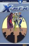 X-Men ¡Los mutantes originales! #08 (X-Men Coleccionable #08 de 40) - Chris Claremont, Sally Pashkow, Terry Austin, Marc Silvestri, Jim Fern, Rob Liefeld, Mike Vosburg