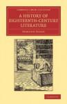 A History of Eighteenth Century Literature - Edmund Gosse