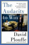 The Audacity to Win: How Obama Won and How We Can Beat the Party of Limbaugh, Beck, and Palin - David Plouffe