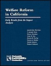 Welfare Reform in California: Early Results from the Impact Analysis (2003) - Jacob Alex Klerman