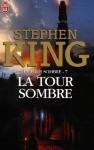 La tour sombre (La tour sombre, #7) - Michael Whelan, Marie de Prémonville, Stephen King
