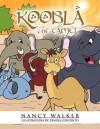 Koobla the Camel - Nancy Walker