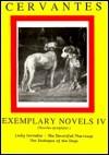 Cervantes: Exemplary Novels 4 - Miguel de Cervantes Saavedra