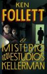 El misterio de los estudios Kellerman - Ken Follett