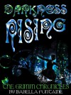 Darkness Rising - Ken Brosky, Isabella Fontaine, Chris Smith