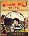 Workin' Mime to Five: The Hidden Secrets of Cruise Ship Pantomimery; Revealed! - Dick Richards