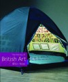 The History of British Art. 1870-Now - David Bindman, Chris Stephens