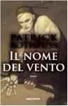 Il nome del vento (Le cronache del re assassino, #1) - Patrick Rothfuss, Gabriele Giorgi