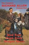 The Complete Richard Allen, Vol. 5: Mod Rule, Punk Rock, Dragon Skins - Richard Allen