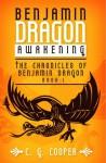 Benjamin Dragon Awakening - C.G. Cooper