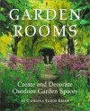 Garden Rooms: Create and Decorate Outdoor Garden Spaces - Catriona Tudor Erler