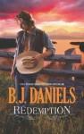 Redemption (A Beartooth, Montana, Novel) - B.J. Daniels