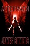 AFTERMATH (Descendants Saga (Book 5)) - James Somers
