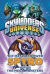The Mask of Power: Spyro Versus the Mega Monsters (Skylanders Universe) - Onk Beakman, Tino Santanach