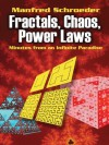 Fractals, Chaos, Power Laws: Minutes from an Infinite Paradise (Dover Books on Physics) - Manfred Schroeder
