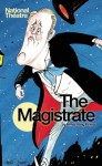 The Magistrate - Arthur Wing Pinero