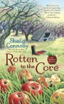 Rotten to the Core - Sheila Connolly