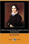 What a Young Woman Ought to Know (Dodo Press) - Mary Wood-Allen