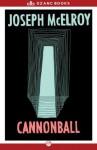 Cannonball - Joseph McElroy