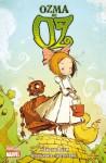Ozma de Oz (Oz #3) (Marvel Classics) - Eric Shanower
