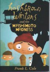 Hashbrown Winters and the Mashimoto Madness - Frank L. Cole