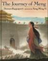 The Journey of Meng - Doreen Rappaport, Yang Ming-Yi