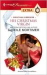 His Christmas Virgin - Carole Mortimer