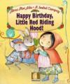 Happy Birthday, Little Red Riding Hood (Gateways to the Sun) (Gateways to the Sun) - Alma Flor Ada
