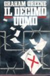 Il decimo uomo - Bruno Oddera, Graham Greene
