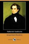 Nathaniel Hawthorne - George E. Woodberry