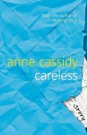 Careless - Anne Cassidy