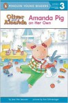 Amanda Pig on Her Own - Jean Van Leeuwen, Ann Schweninger