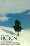 Fiction: An Introduction to Reading and Writing - Edgar V. Roberts, Henry E. Jacobs