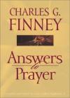 Answers to Prayer - Charles Grandison Finney