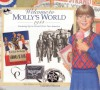 Welcome to Molly's World · 1944: Growing Up in World War Two America (American Girls Collection) - Catherine Gourley, Jodi Evert, Camela Decaire, Jean-Paul Tibbles, Susan McAliley