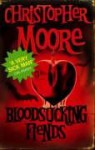 Bloodsucking Fiends (Vampire Trilogy #1) - Christopher Moore