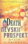 Death on the Nevskii Prospekt (Lord Francis Powerscourt) - David Dickinson