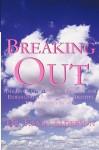 Breaking Out - Kevin Alderson