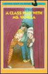 A Class Play with Ms. Vanilla - Harriet Ziefert, Martha Gradisher, Fred Ehrlich