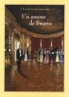 Un Amour De Swann - Stéphane Heuet, Marcel Proust