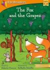 The Fox and the Grapes - Roberto Piumini, Raffaella Bolaffio