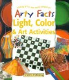Light, Color & Art Activities: Linking Art to the World Around Us - Barbara Taylor