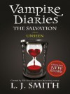 The Salvation: Unseen (The Vampire Diaries, #11) - L.J. Smith