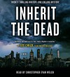 Inherit the Dead: A Novel - Lawrence Block, Lee Child, Lisa Unger, C.J. Box