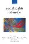 Social Rights in Europe - Grainne de Burca, Larissa Ogertschnig