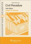 Examples & Explanations: Civil Procedure, Sixth Edition - Joseph W. Glannon