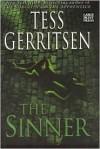 The Sinner (Jane Rizzoli & Maura Isles, #3) - Tess Gerritsen