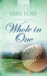 Whole in One - Aisha Ford